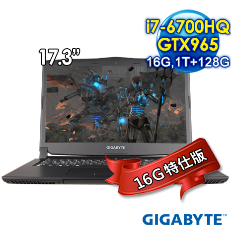 GIGABYTE 技嘉 P57K V5-2K767H8GE1H1DDW10(17.3吋/i7-6700HQ/16GB/128G+1TB/GTX965/Win10)16G特仕版