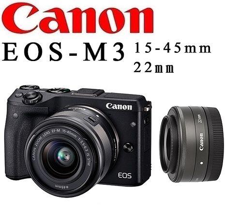Canon EOS M3  EF-M 15-45mm+22mm 雙鏡組(公司貨)