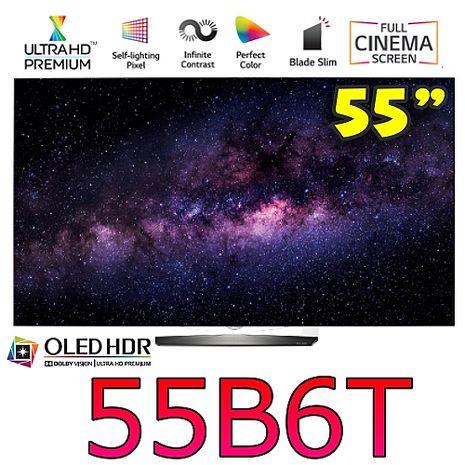 ★買再贈好禮★LG 樂金 55吋 超4K UHD OLED電視 55B6T
