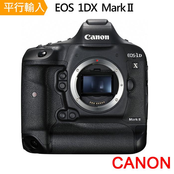 Canon 1DX II body單機身 全片幅單眼相機(中文平輸)~加送強力大吹球+細毛刷+拭鏡布+清潔組