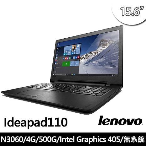 Lenovo IdeaPad Idea110 26TW 15.6/N3060/4G/500G/NOS贈原廠包羅技無線鼠