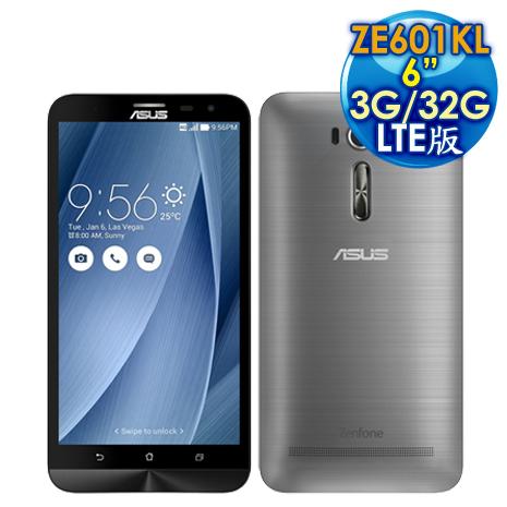ASUS 華碩 ZenFone 2 Laser ZE601KL LTE 3G/32G 6吋智慧手機 【灰色】